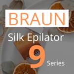 braun silk epilator 9 series review