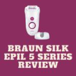 Braun silk epil 5 series